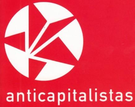 Anticapitalistas: Να διεκδικήσουμε ό,τι μαςανήκει!